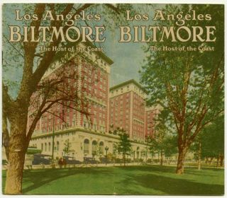 The Los Angeles Biltmore: The Host of the Coast. CALIFORNIA - LOS ANGELES