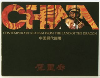 China. A Major Exhibition of Contemporary Realism from the Land of the Dragon. CHINESE ART