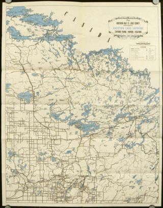 Minnesota Arrowhead Country. Fish the Sportland of the North. America's Finest Fishing Area. Map title: Map Northern Hald St. Louis County Minnesota. Vacation Land Supreme. Superior - Fishing - Hunting - Vacations.