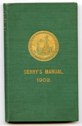 Manual of The New York Society for the Prevention of Cruelty to Children. With Appropriate Forms and References...Cover title: Gerry's Manual. 1902. CHILD WELFARE, Elbridge T. Gerry.