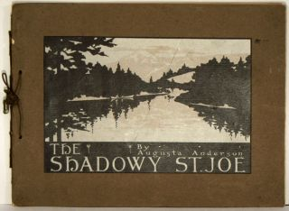 The Shadowy St. Joe. IDAHO, Augusta Anderson