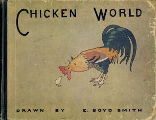 Chicken World. E. BOYD SMITH
