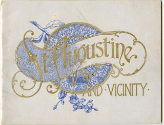 St. Augustine and Vicinity. FLORIDA - ST. AUGUSTINE