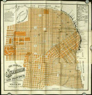 The People's Map and Guide of San Francisco. (Map title: The People's Map & Guide of San...