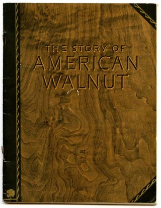 The Story of American Walnut.