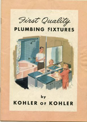 First Quality Plumbing Fixtures.