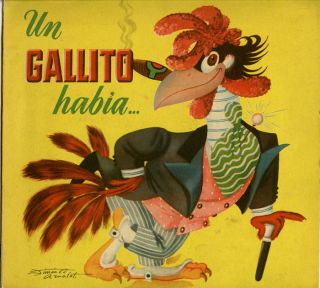 Un Gallito Habia. SPANISH LANGUAGE CHILDREN'S BOOK, Joe Rivers