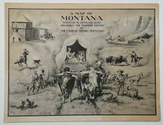 A Map of Montana Whereon is Depicted and Inscribed the Pioneer History of The Land of Shining Mountains. (Map title: Montana. A one page history dedicated to the Old Timers).