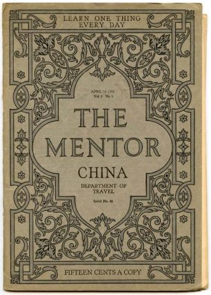 The Mentor. China. Serial No. 81. CHINA, Dwight L. Elmendorf