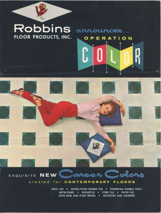 Robbins Floor Products, Inc. Announces Operation Color. FLOOR COVERINGS - ROBBINS RUBBER TILES