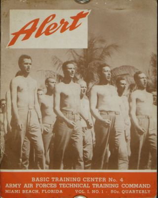 Alert. Basic Training Center No. 4. Army Air Forces Technical Training Command. Miami Beach, Florida. MILITARY.
