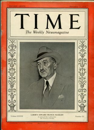 Time The Weekly Newsmagazine. 1936 - 11 - 23. EDWARD FRANCIS MCGRADY.