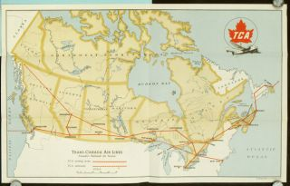 TCA. Map of Trans-Canada Air Lines Existing and Future Routes. Canada's National Air Service. AIRLINES - TRANS-CANADA.