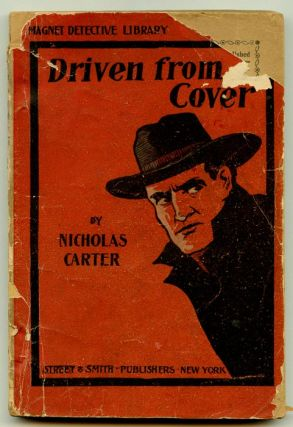 Driven From Cover; or, Nick Carter Among the Moonshiners. Nicholas Carter