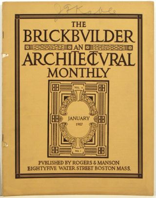 The Brickbuilder and Architectural Monthly (1907: Volume 16 Nos. 1 thru 6). JUDAICA - SYNAGOGUE...