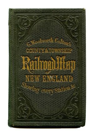 Railroad, Township & Distance Map of New England With Adjacent Portions of New York, Canada and New Brunswick. Cover title: G. Woolworth Colton's County & Township Railroad Map of New England Showing every Station &ct.