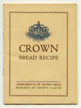 Crown Bread Recipe. RECIPES / BREAD