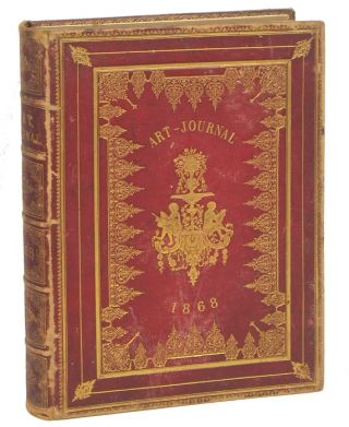 Art Journal 1868 and Illustrated Catalogue of the Paris Universal Exhibition 1867 (incomplete)....