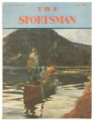 The Sportsman. 1932 - 04 (April). FISHING etc HORSE RACING, Richard Ely Danielson