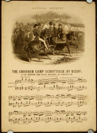 The Chobham Camp Scottisch and The Chobham Camp Polka-Mazurka. SHEET MUSIC / THE MUSICAL BOUQUET...