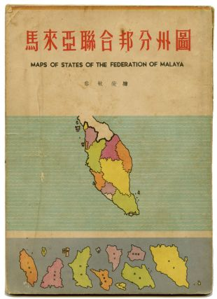 Maps of States of the Federation of Malaya.