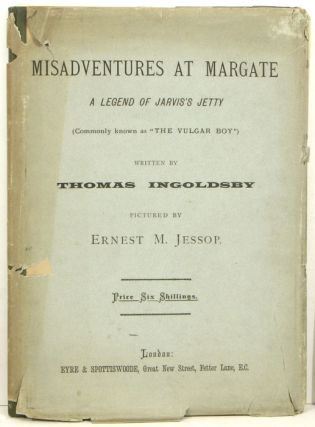 Misadventures at Margate. A Legend of Jarvis's Jetty.