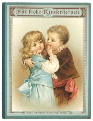 Für Frohe Kinderherzen (Happy Hearts for Children). J. GERMAN / CHROMOLITHOGRAPHS Speranza.
