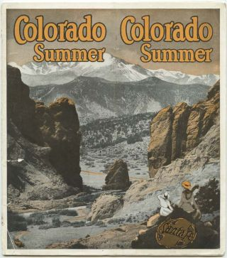 Colorado Summer. COLORADO - SANTA FE RAILROAD