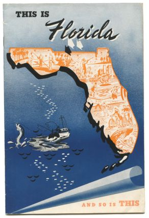 This Is Florida and So Is This. FLORIDA BOOSTER PUBLICATION