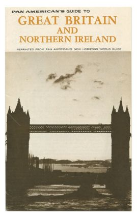 Pan American's Guide to Great Britain and Northern Ireland. PAN AMERICAN