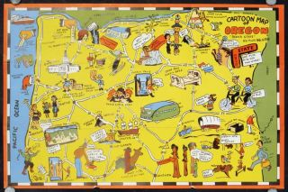 "Oregon ""Here's a Fun Map"" Telling You All About This Place. Map title: Bill Skacel's Cartoon..."
