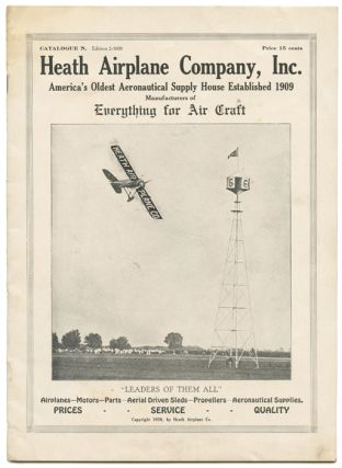 "Heath Airplane Company, Inc. (""Everything for Air Craft""). Edward Bavard AERONAUTICAL SUPPLIES Heath."