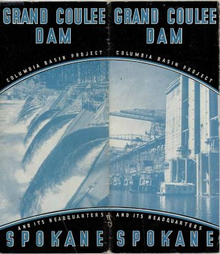 Grand Coulee Dam. Columbia Basin Project and Its Headquarters Spokane. Map title: Panoramic...