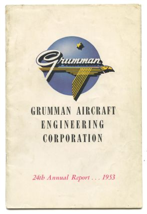 Grumman Aircraft Engineering Corporation 24th Annual Report. GRUMMAN AIRCRAFT ILLUSTRATED