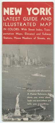 New York Latest Guide and Illustrated Map in Colors: With Street Index, Transportation Maps, Elevated and Subway stations, House Numbers of Streets, etc. Map title: Supervue of New York City.