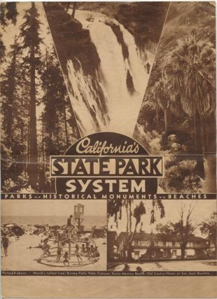 "California's State Park System ""Parks--Historical Monuments--Beaches"" CALIFORNIA / STATE PARKS"