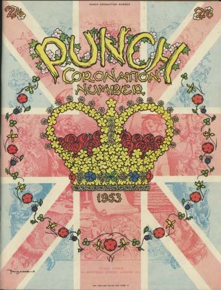 Punch Coronation Number. 1953. ENGLAND / CORONATION