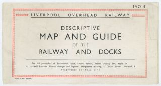 Liverpool Overhead Railway. Descriptive Map and Guide of the Railway and Docks. Map title: Map of the Liverpool Overhead Railway. The Principal Buildings and the Famous Docks.