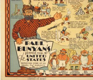 America's Only Folk-Lore Character Paul Bunyan's Pictorial Map of The United States Depicting Some of His Deeds and Exploits.
