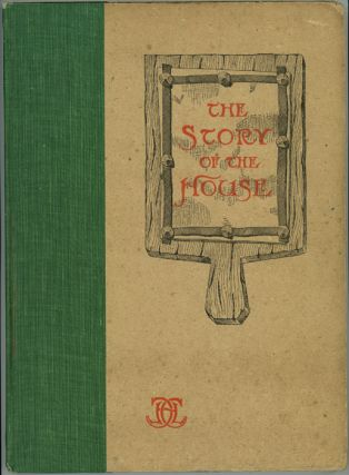 The Story of the House. ARCHITECTURAL BRICKWORK, Henry Loomis Curtis.