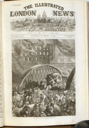 The Illustrated London News. July to December 1871. CHICAGO FIRE ILLUSTRATIONS, SIR WALTER SCOTT...