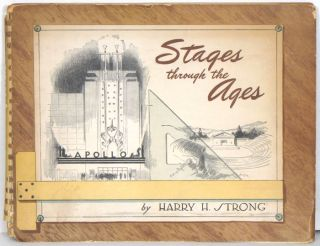 Stages Through the Ages. Harry H. Strong