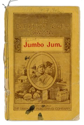 Jumbo Jum (An Original Farce in One Act). PLAY EPHEMERA: JUMBO JUM