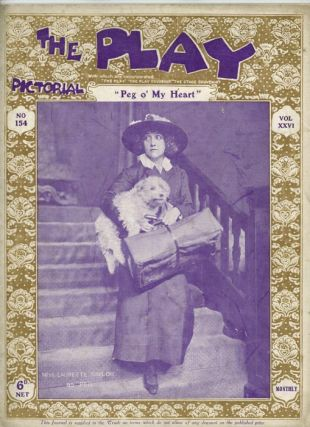 "The Play Pictorial: Laurette Taylor. PLAY EPHEMERA: ""PEG O' MY HEART"", Hartley J. Manners"