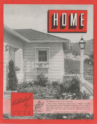 Home. Issue No. 3. 1940s HOUSE PLANS