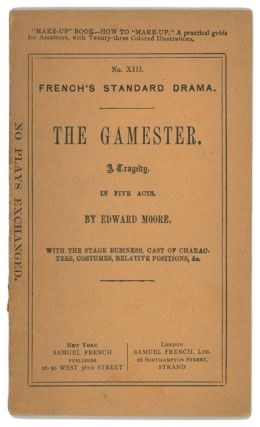 The Gamester - A Tragedy. ACTING EDITION, Edward Moore