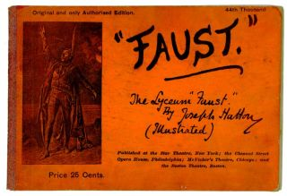 "Faust: The Lyceum ""Faust"" by Joseph Hatton (Illustrated). FAUST - SOUVENIR PROGRAM, Joseph Hatton"