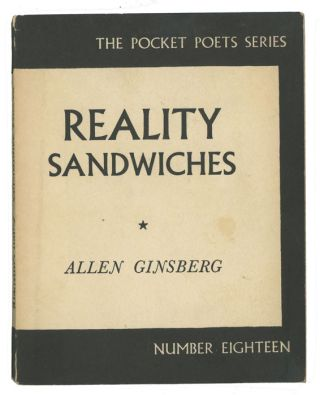 Reality Sandwiches 1953 - 60. COLLECTED POEMS, Allen Ginsberg