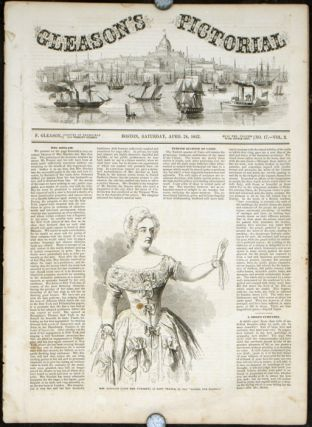 1850s Gleason's Pictorial & Ballou's Pictorial (Newspapers). EDWIN FORREST DIVORCE SCANDAL.