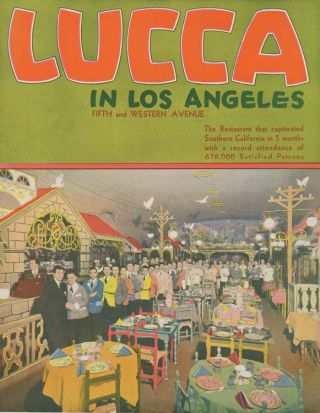 Lucca In Los Angeles (Menu and Brochure). LOS ANGELES RESTAURANT EPHEMERA.